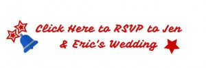 RSVP to Jen & Eric's Weddings
