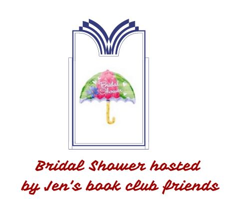 Jen's Book Club will throw her a bridal shower